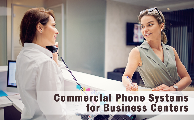 Phone System for Business Centers