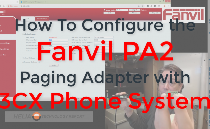 Configuring the Fanvil PA2 with 3CX Phone System